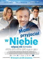 Mam przyjaciół w niebie, czyli włoska premiera kinowa