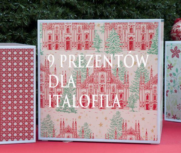 9 prezentów dla italofila